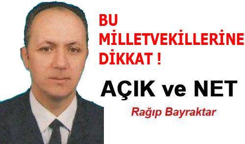 BU MİLLETVEKİLLERİNE DİKKAT !