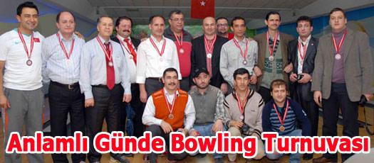 Anlamlı Günde Bowling Turnuvası