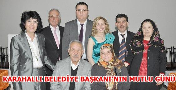 KARAHALLI BELEDİYE BAŞKANI'NIN MUTLU GÜNÜ