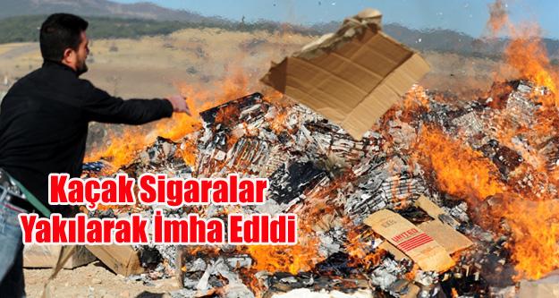 Uşak'ta kaçak sigaralar imha edildi