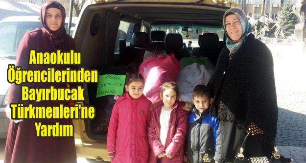 Anaokulu Öğrencilerinden Bayırbucak Türkmenleri'ne Yardım