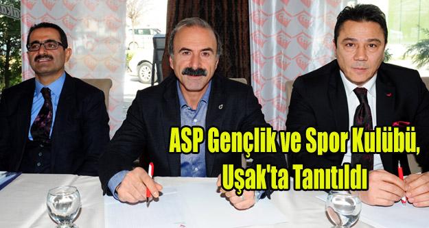 ASP Gençlik ve Spor Kulübü, Uşak'ta Tanıtıldı
