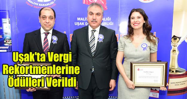 Uşak'ta Vergi Rekortmenlerine Ödülleri Verildi