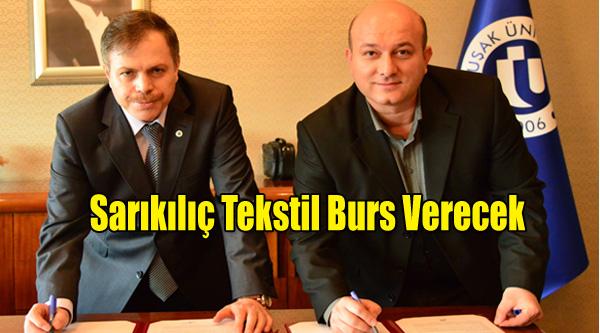Uşak Üniversitesi ve Sarıkılıç Tekstil arasında Burs Protokolü İmzalandı