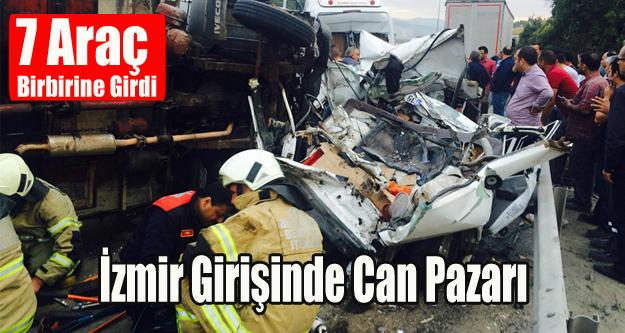 İzmir Girişinde Zincirleme Trafik Kazası