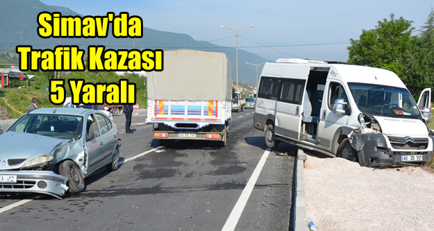 SİMAV'DA TRAFİK KAZASI 5 YARALI