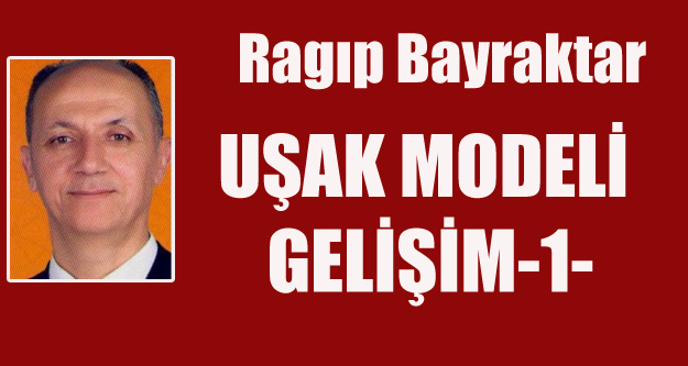 UŞAK MODELİ GELİŞİM-1-
