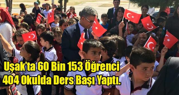 Uşak'ta 60 Bin 153 Öğrenci Ders Başı Yaptı