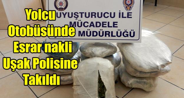 YOLCU OTOBÜSLERİNDE ESRAR SEVKİYATI POLİSE TAKILDI