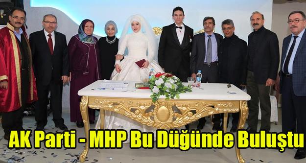 AK PARTİ VE MHP#039;LİLER BU DÜĞÜNDE BULUŞTU