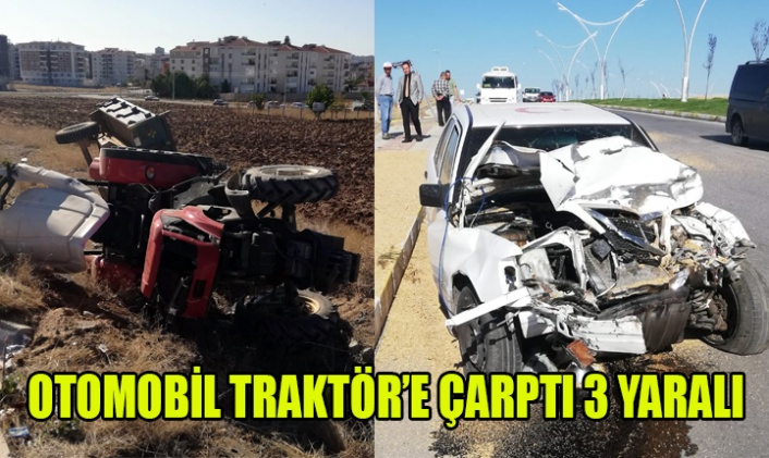OTOMOBİL TRAKTÖR'E ÇARPTI 3 YARALI