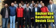 Belediyeden Basketbola Destek Sözü