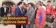 UŞAK BELEDİYESİNDEN CİRİT#039;E DESTEK