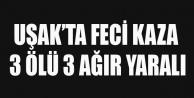 UŞAK#039;TA FECİ KAZA 3 ÖLÜ 3 YARALI