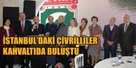 İSTANBULDAKİ ÇİVRİLLİLER KAHVALTIDA BULUŞTU