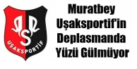 Uşak Sportif#039;in Deplasmanda Yüzü Gülmüyor