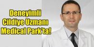 Deneyimli Cildiye Uzmanı Medical Park#039;ta!