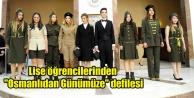 OSMANLI#039;DAN GÜNÜMÜZE DEFİLESİ
