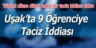 UŞAK#039;TA 9 KIZ ÖĞRENCİYE TACİZ İDDİASI