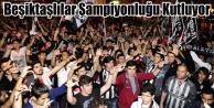 Beşiktaş#039;ın Şampiyonluk Kutlamaları