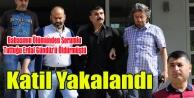 ERDAL GÜNDÜZ#039;ÜN KATİLİ ERDİNÇ BAL YAKALANDI