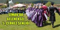 SİMAV#039;DA GELENEKSEL 5. ÇERKEZ ŞENLİĞİ