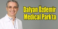 DALYAN ÖZDEMİR MEDİCAL PARK#039;TA