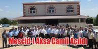 Mescid-i Aksa Caminin Açılışı Yapıldı