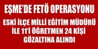 EŞME#039;DE12 Sİ ÖĞRETMEN  24 KİŞİ GÖZ ALTINA ALINDI
