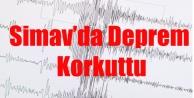SİMAV#039;DA DEPREM KORKUTTU