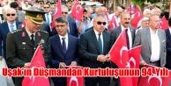 UŞAK#039;IN DÜŞMAN İŞGALİNDEN KURTULUŞUNUN 94. YILI KUTLANDI
