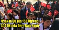 Uşakta 60 Bin 153 Öğrenci Ders Başı Yaptı