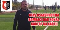 UTAŞ UŞAKSPROR#039;DA BOMBACI DAN SONRA KARTOP DA KAÇTI!