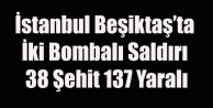 İSTANBUL'DA BOMBALI SALDIRI 38 ŞEHİT 137 YARALI