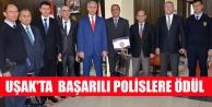 UŞAK#039;TA  BAŞARILI POLİSLERE ÖDÜL