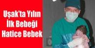 UŞAK#039;TA YILIN İLK BEBEĞİ HATİCE BEBEK OLDU