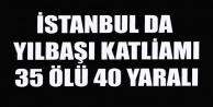 REİNA#039;YA SİLAHLI SALDIRI 35 ÖLÜ 40 YARALI