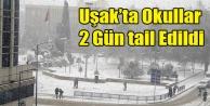 UŞAK#039;TA OKULLAR İKİ GÜN TATİL EDİLDİ
