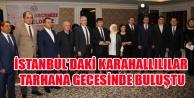 İSTANBULDAKİ KARAHALLILILAR  TARHANA GECESİNDE BULUŞTU
