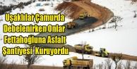 UŞAKLI ÇAMURDA DEBELENİRKEN BELEDİYE FETTAHOĞLU#039;NA ÇALIŞIYORDU