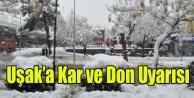 METEOROLOJİDEN UŞAK#039;A KAR VE DON UYARISI