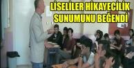 LİSELİLER STORYTELLİNG(HİKAYECİLİK) SUNUMUNU BEĞENDİ