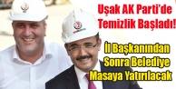 UŞAK AK PARTİ#039;DE BÜYÜK TEMİZLİK BAŞLIYOR