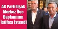 AK Parti Uşak Merkez İlçe Başkanının İstifası İstendi