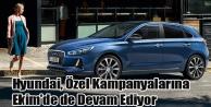 Hyundai, Özel Kampanyalarına Ekim'de de Devam Ediyor