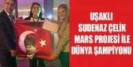 UŞAKLI SUDENAZ#039;IN PROJESİ DÜNYA ŞAMPİYONU OLDU
