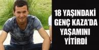 18 Yaşındaki Genç Kaza#039;da Öldü