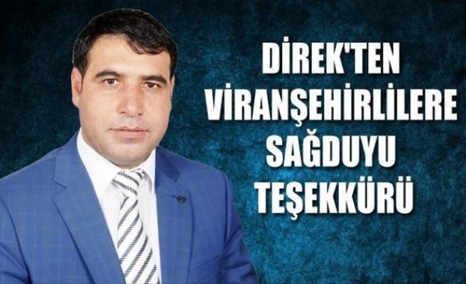 Direk'ten Viranşehirlilere Sağduyu Teşekkürü