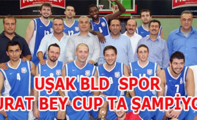 UŞAK BLD  SPOR MURAT BEY CUP TA ŞAMPİYON