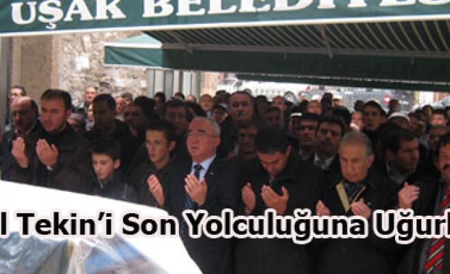 BİROL TEKİN'İ SON YOLCULUĞUNA UĞURLADIK